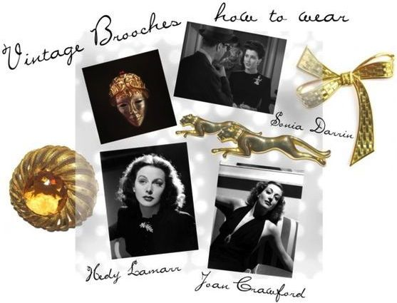 vintage jewellery, vintage costume jewellery, vintage brooch, how to wear, Joan Crawford, Sonia Darrin, Hedy Lamarr